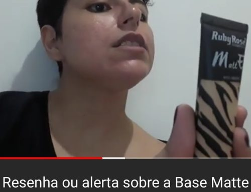 ESTAMOS NO YOUTUBE!! resenha ou alerta da Base Matte Ruby Rose